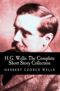 Complete Short Stories of H.G. Wells